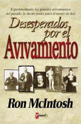 Desesperados por el Avivamiento (The Quest for Revival)