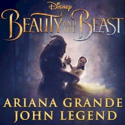 Ariana Grande - Beauty and the Beast (From