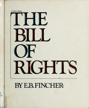 Cover of: The Bill of Rights | Ernest Barksdale Fincher