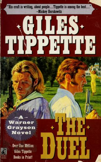 The duel by Giles Tippette