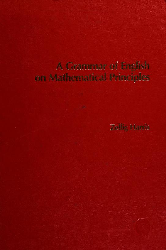 A grammar of English on mathematical principles by Zellig S. Harris