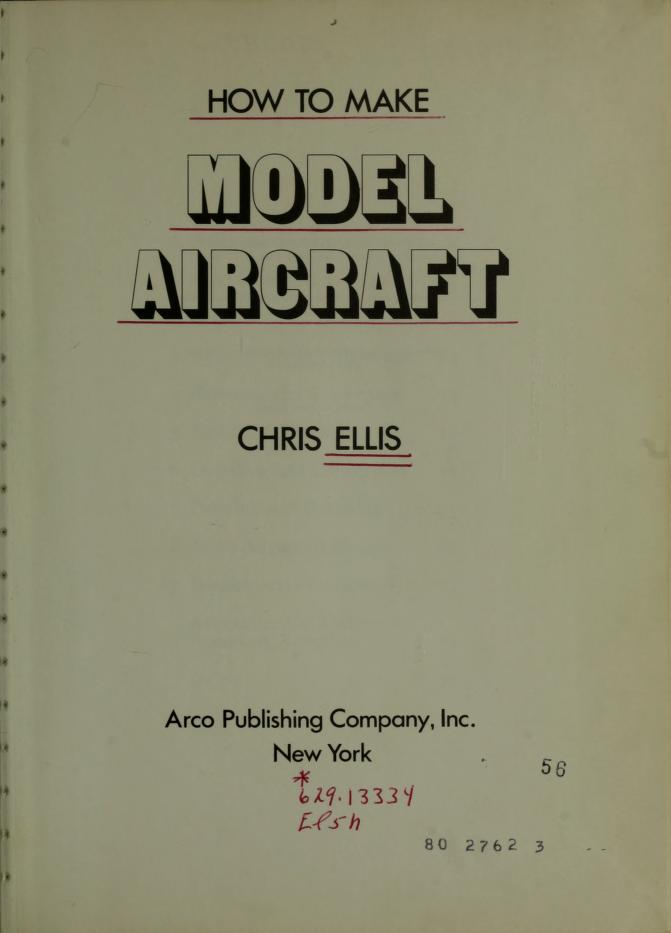 How to make model aircraft by Chris Ellis