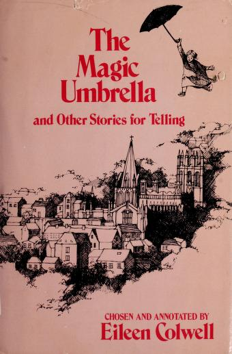 Cover of: The Magic Umbrella, and Other Stories for Telling | Eileen Colwell