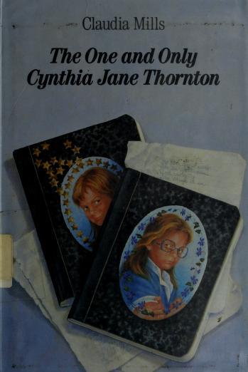 The one and only Cynthia Jane Thornton by Claudia Mills