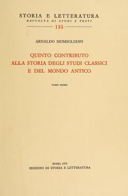 Cover of: Quinto contributo alla storia degli studi classici e del mondo antico | Arnaldo Momigliano