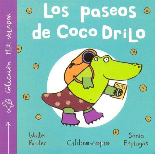 Los Paseos de Coco Drillo by Walter Binder