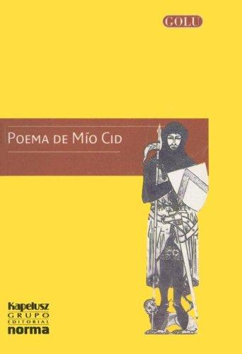 Poema de Mio Cid by Anonymous