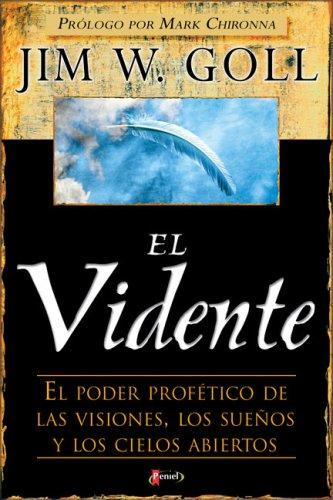 El Vidente by Jim Goll