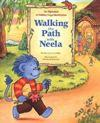 Walking the path with Neela by Ceci Miller
